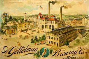 Advertisement featuring the A. Gettelman Brewing Company plant.