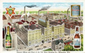 Postcard featuring the general offices and plant of the Blatz Brewing Company.