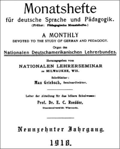 <table class=&quot;lightbox&quot;><tr><td colspan=2 class=&quot;lightbox-title&quot;>Monatshefte für deutsche Sprache und Pädagogik</td></tr><tr><td colspan=2 class=&quot;lightbox-caption&quot;>The front cover of Monatshefte für deutsche Sprache und Pädagogik, &quot;A Monthly Devoted to the Study of German Language and Literature,&quot; from 1918. </td></tr><tr><td colspan=2 class=&quot;lightbox-spacer&quot;></td></tr><tr class=&quot;lightbox-detail&quot;><td class=&quot;cell-title&quot;>Source: </td><td class=&quot;cell-value&quot;>Accessed via JSTOR. <br /><a href=&quot;http://www.jstor.org/stable/30167927&quot; target=&quot;_blank&quot;>JSTOR Online</a></td></tr><tr class=&quot;filler-row&quot;><td colspan=2>&nbsp;</td></tr></table>