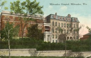 Postcard of Milwaukee Hospital published in 1916. The hospital was founded by Lutheran pastor William Passavant and was first known as Passavant Hospital and then as the Lutheran Hospital.