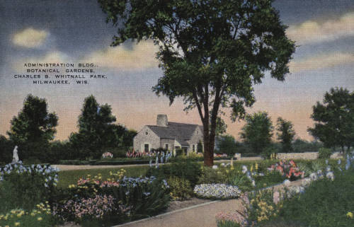 Postcard created between 1932 and 1945 illustrating the administration building and landscaping of the Boerner Botanical Gardens.