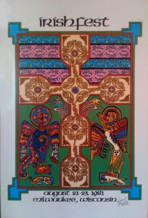 This colorful poster commemorates the inaugural Irish Fest held in Milwaukee in 1981. Each annual festival has its own uniquely designed poster.