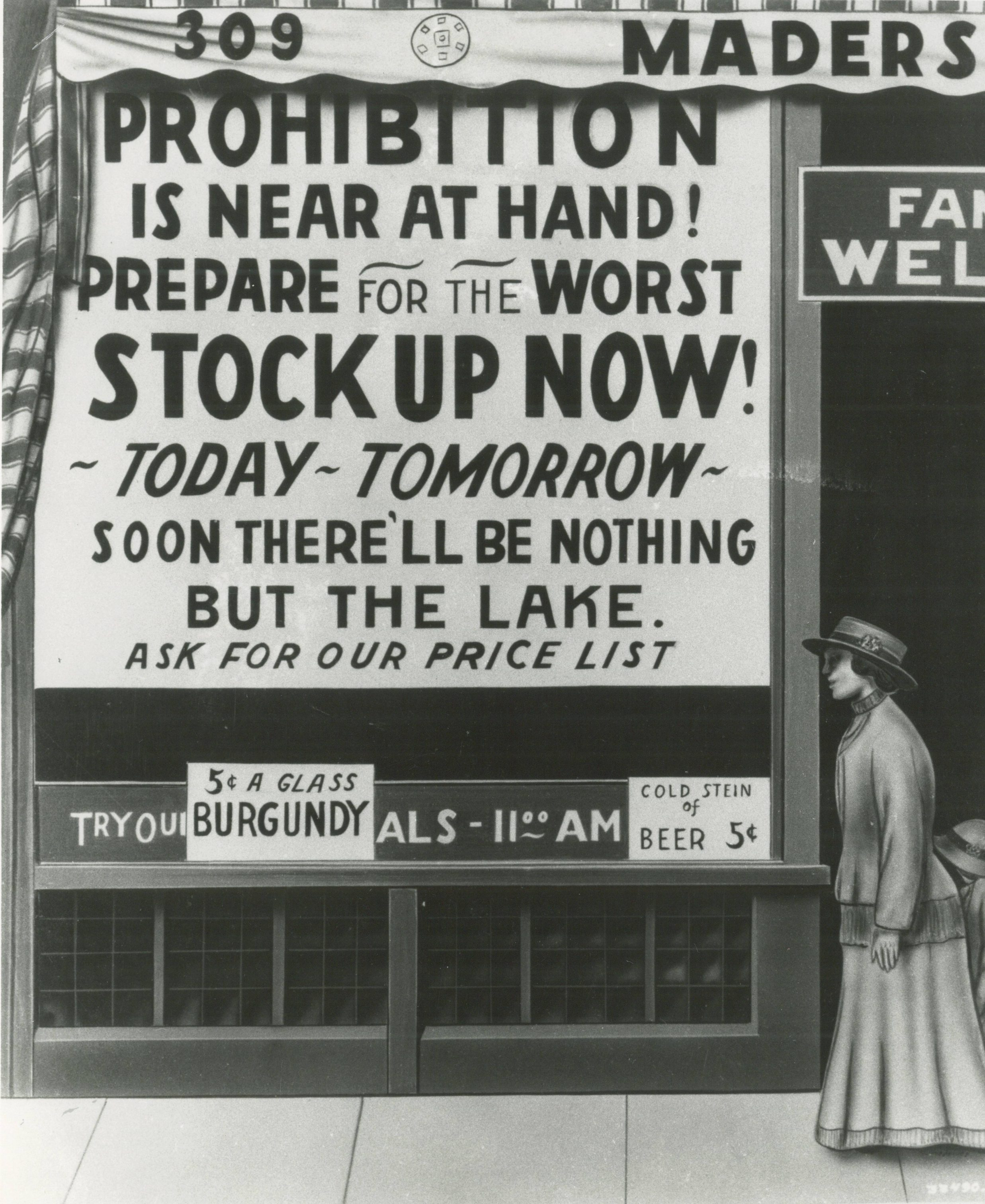Just prior to prohibition going into effect, Mader's Restaurant released this advertisement encouraging people to stock up on liquor and beer.