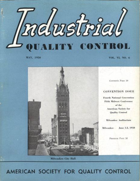 "The May 1950 of the American Society for Quality's publication ""Industrial Quality Control"" advertises the upcoming ASQ conventions to be held in Milwaukee."