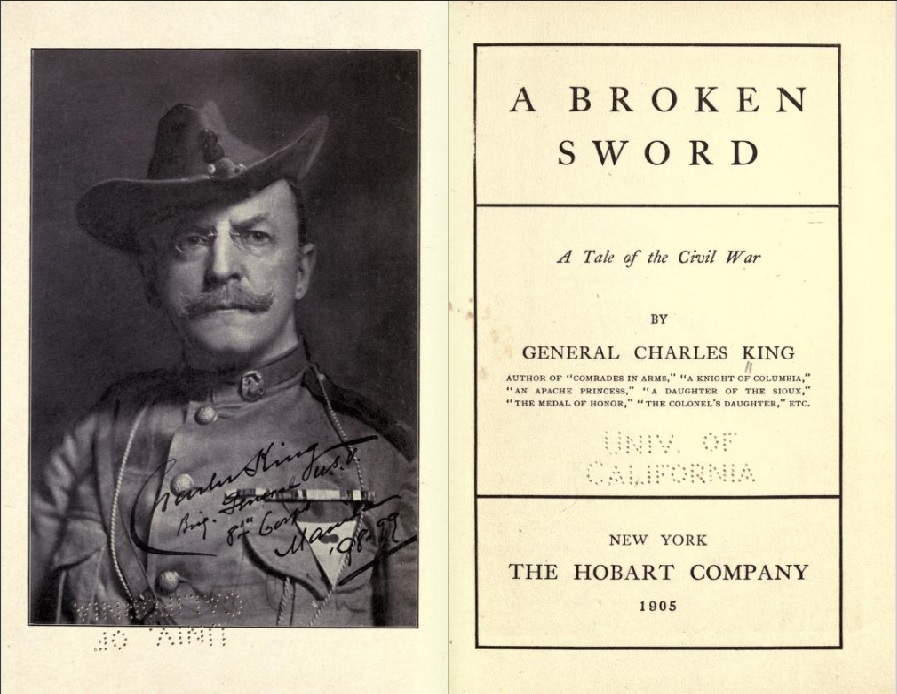 "Best known for his military career, Charles King was also a prolific writer. Pictured here is the title page of his 1905 novel ""A Broken Sword."""