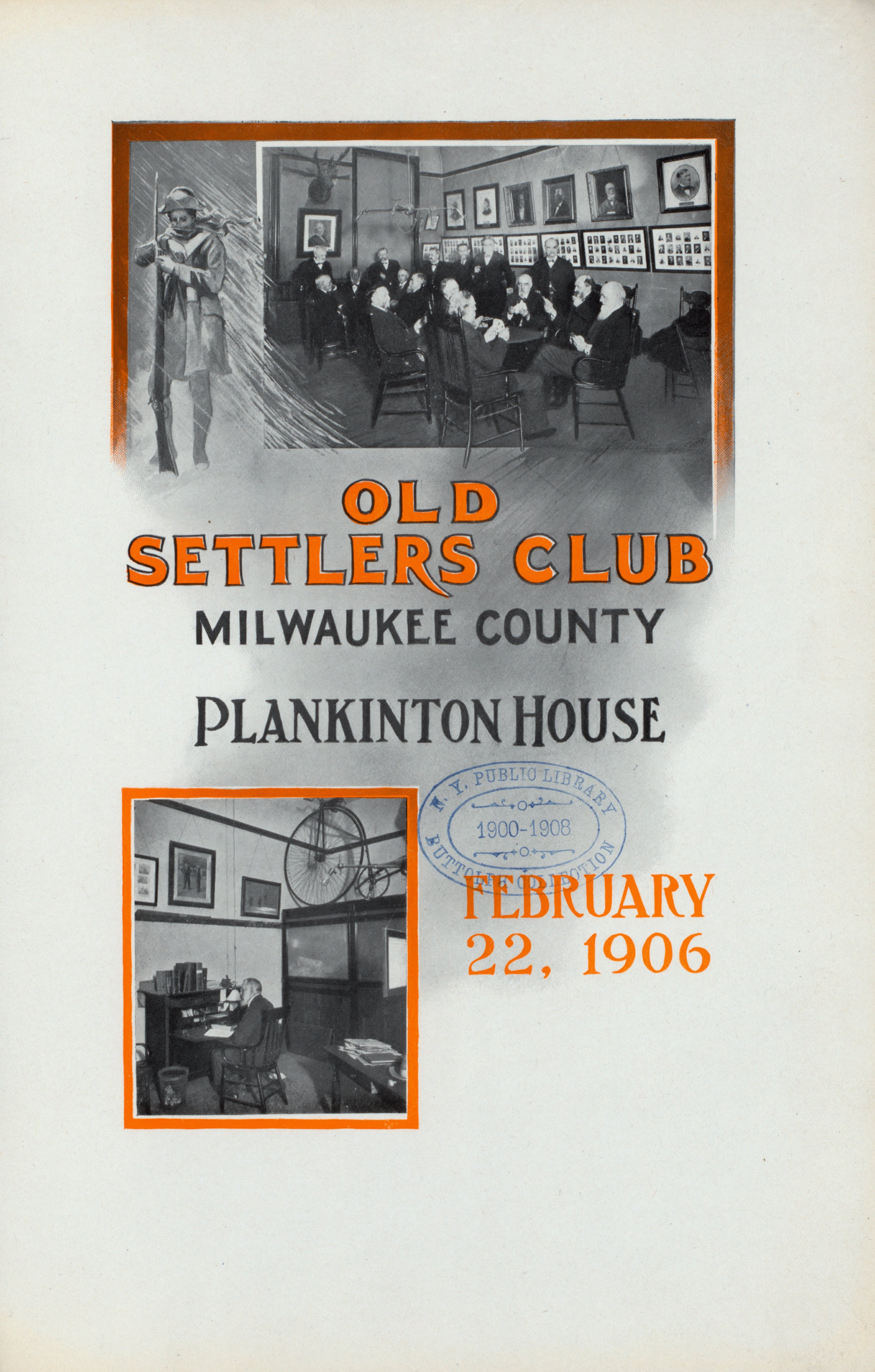 <table class=&quot;lightbox&quot;><tr><td colspan=2 class=&quot;lightbox-title&quot;>Old Settlers' Club Program Cover</td></tr><tr><td colspan=2 class=&quot;lightbox-caption&quot;>This is the front cover of a program for a dinner held by the Old Settlers' Club at the Plankinton House in 1906. The program contains a list of members, toasts, and even the menu of that evening. </td></tr><tr><td colspan=2 class=&quot;lightbox-spacer&quot;></td></tr><tr class=&quot;lightbox-detail&quot;><td class=&quot;cell-title&quot;>Source: </td><td class=&quot;cell-value&quot;>From the Buttolph Collection of Menus. Rare Book Division, New York Public Library. <br /><a href=&quot;https://digitalcollections.nypl.org/items/510d47db-7ad5-a3d9-e040-e00a18064a99#/?uuid=510d47db-7ac7-a3d9-e040-e00a18064a99&quot; target=&quot;_blank&quot;>New York Public Library</a></td></tr><tr class=&quot;filler-row&quot;><td colspan=2>&nbsp;</td></tr></table>
