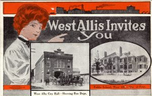This 1906 postcard invites visitors to West Allis and features images of the city hall and a public school.