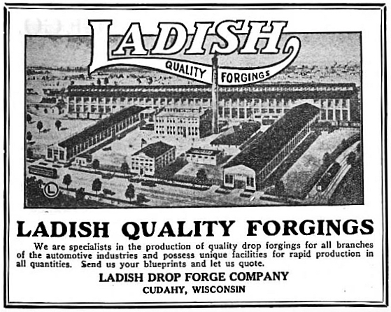 During the twentieth century, the Ladish Drop Forge Company manufactured many parts for the automotive industry. This 1922 advertisement illustrates the company's Cudahy plant.