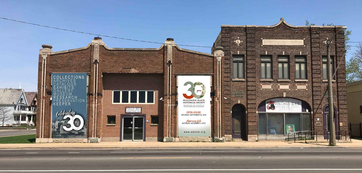 Dedicated to preserving the heritage and history of Wisconsin's African American community, the Wisconsin Black Historical Society and Museum celebrated its 30th anniversary in 2018.