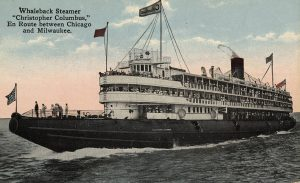 "The ""Christopher Columbus"" whaleback steamer was built for the 1893 World's Fair and made trips between Milwaukee and Chicago."